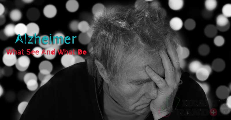 Alzheimer's Disease: What See and What Do