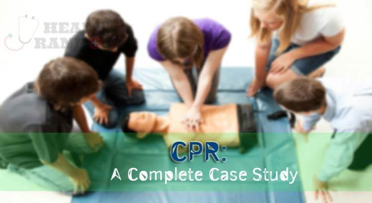 Cardiopulmonary Resuscitation (CPR): A Complete Case Study