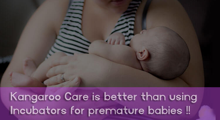 Why is Kangaroo Mother Care better than using Incubators?